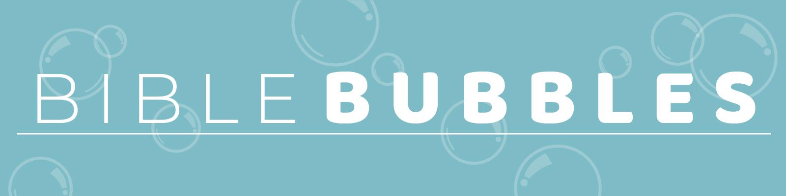 BibleBubbles_webheader2-01-01